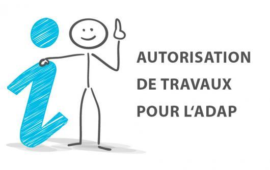 Visuel : Autorisation de travaux dans le cadre de l'avancement de l'Ad'AP